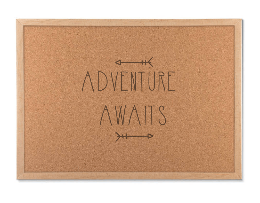 adventure awaits cork board