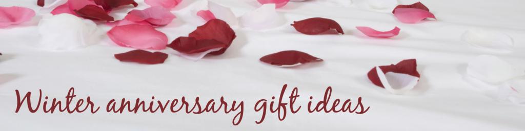 winter anniversary gift ideas