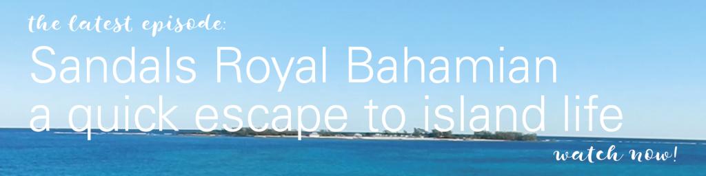 Review of Sandals Royal Bahamian Resort