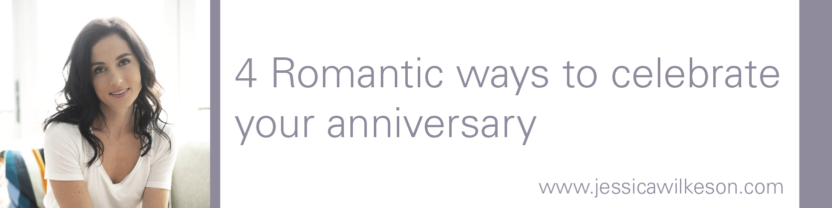 4 romantic ways to celebrate your anniversary