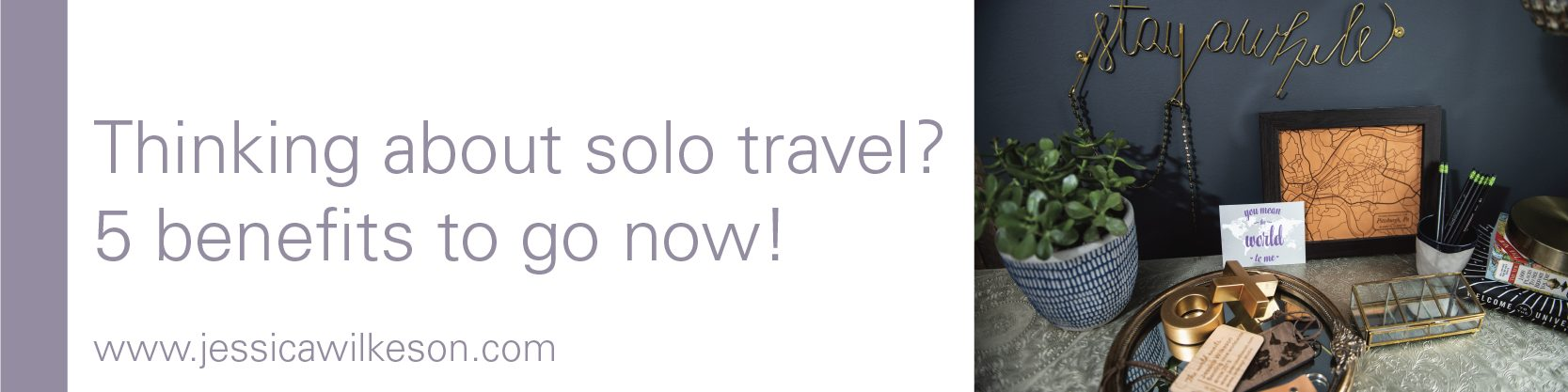 5 benefits to travel solo
