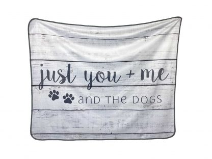 Just you + me and the dogs fleece blanket
